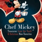 New Disney Cookbook Features Hard-to-Find Favorites from the Vault