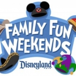 Family Fun Weekend at Disneyland, January 14 Through March 6