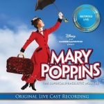 'Mary Poppins: The Live Cast Recording' to be Released April 5
