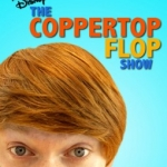 Disney Channel Launches New Short Form Series 'The Coppertop Flop Show'