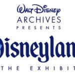 Walt Disney Archives Announces Disneyland: The Exhibit at D23 Expo