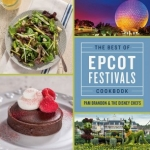 'The Best of Epcot Festivals' Cookbook to Debut at Epcot Food and Wine Festival