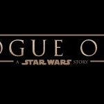 Official Trailer for 'Rogue One: A Star Wars Story' Debuts