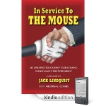 """Jack Lindquist's """"In Service to the Mouse"""" Provides a Glimpse Into Disney History"""