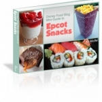 Disney Food Blog Announces Launch of 'The DFB Guide to Epcot Snacks' e-Book 2014 Edition