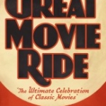 New Deal between Turner Classic Movies and The Walt Disney Company Means Changes for The Great Movie Ride