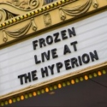 New Stage Show, 'Frozen – Live at the Hyperion,' Coming to Disney California Adventure