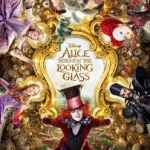 Catch a Sneak Preview of 'Alice Through the Looking Glass' at Disney Parks in May